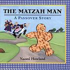 The matzah man : a Passover story