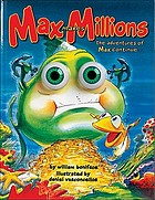 Max makes millions : the adventures of Max continue--