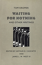 Waiting for nothing, and other writings