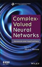 Complex-valued neural networks : advances and applications