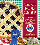 America's best pies 2016-2017 : nearly 200 recipes you'll love