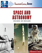 Space and astronomy : decade by decade