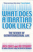 What does a martian look like? : the science of extraterrestrial life