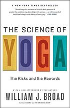 The science of yoga : the risks and the rewards