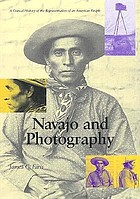 Navajo and photography : a critical history of the representation of an American people