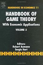 Handbook of game theory : with economic applications. 2