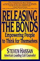Releasing the bonds : empowering people to think for themselves