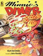 Minnie's Diner : a multiplying menu