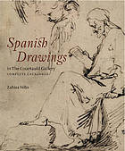 Spanish drawings in the Courtauld Gallery : complete catalogue