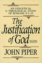 The justification of God : an exegetical and theological study of Romans 9:1-23