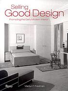 Selling good design : promoting the modern interior