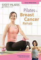 Stott pilates. Pilates for breast cancer rehab.