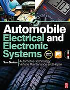 Automobile electrical and electronic systems : automotive technology : vehicle maintenance and repair