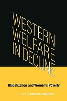 Western welfare in decline : globalization and women's poverty
