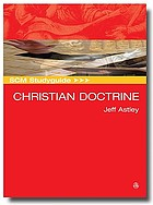 SCM studyguide to Christian doctrine