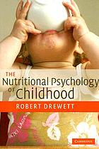 The nutritional psychology of childhood