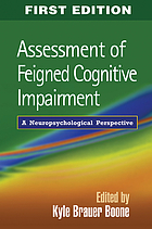Assessment of feigned cognitive impairment : a neuropsychological perspective