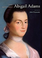 The quotable Abigail Adams