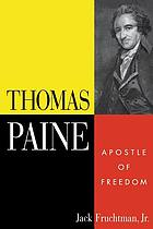 Thomas Paine : apostle of freedom