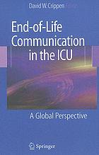 End-of-life communication in the ICU : a global perspective