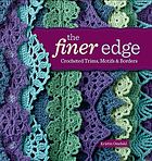 The finer edge : crocheted trims, motifs & borders