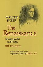 The Renaissance : studies in art and poetry : the 1893 text