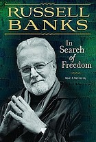 Russell Banks : in search of freedom