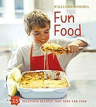 Williams-Sonoma : fun food