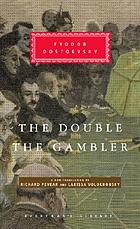 The double ; and, The gambler
