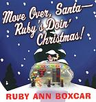 Move over Santa - Ruby's doin' Christmas!