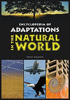 Encyclopedia of adaptations in the natural world