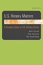 U.S. history matters : a student guide to U.S. history online