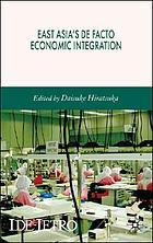 East Asia's de facto economic integration