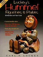 Luckey's Hummel figurines & plates : identification and value guide