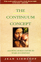 The continuum concept : allowing human nature to work successfully