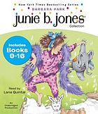 Junie B. Jones collection. / Books 9-16