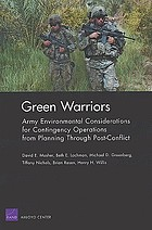 Green warriors : Army environmental considerations for contingency operations from planning through post-conflict