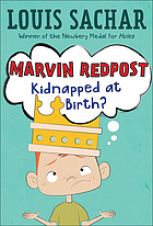 Marvin Redpost. 1, Kidnapped at birth?