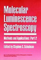 Molecular luminescence spectroscopy : methods and applications