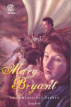 Mary Bryant : the impossible escape