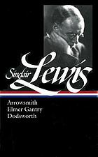 Arrowsmith ; Elmer Gantry ; Dodsworth