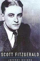 Scott Fitzgerald : a biography