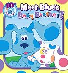 Meet Blue's baby brother!