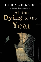 At the dying of the year : a Richard Nottingham book