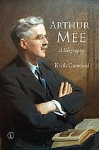 Arthur Mee : a biography