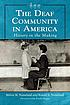 The deaf community in America : history in the... by  Melvia M Nomeland