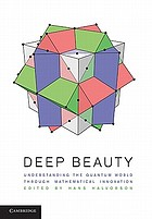 Deep beauty : understanding the quantum world through mathematical innovation