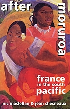 After Moruroa : France in the South Pacific