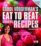 Carol Vorderman's eat to beat cellulite recipes