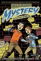 Max Finder mystery collected casebook. Volume 3